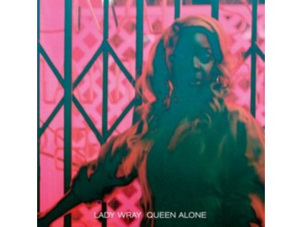 LADY WRAY - Queen Alone (CD)