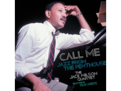 JACK WILSON - Call Me - Jazz From The Penthouse (Featuring Roy Ayers) (CD)