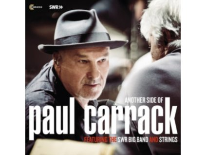PAUL CARRACK - Another Side Of Paul Carrack Featuring The Swr Big Band And Strings (CD)