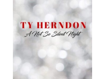 TY HERNDON - A Not So Silent Night (CD)