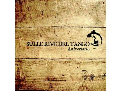 VARIOUS ARTISTS - Sulle Rive Del Tango Aniversario (CD)