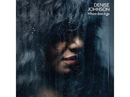 DENISE JOHNSON - Where Does It Go? (CD)