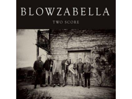 BLOWZABELLA - Two Score (CD)
