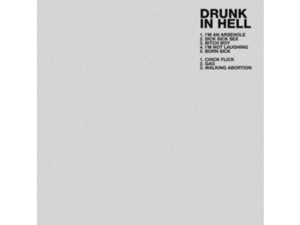 DRUNK IN HELL - Drunk In Hell (CD)