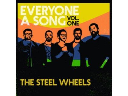 STEEL WHEELS - Everyone A Song. Vol. 1 (CD)