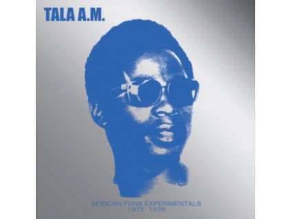TALA A.M. - African Funk Experimentals 1975 To 1978 (CD)