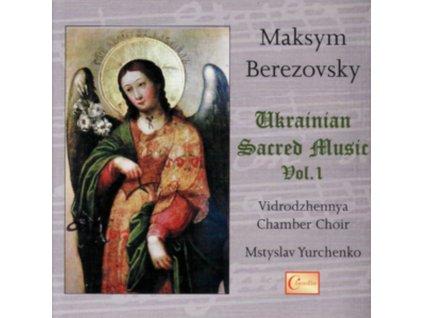 VIDRODZHENNYA CHAMBER CHOIR - Berezovsky: Ukrainian Sacred (CD)