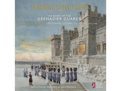 BAND OF THE GRENADIER GUARDS - Merrie England (CD)
