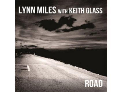 LYNN MILES WITH KEITH GLASS - Road (CD)