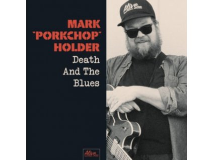 MARK PORKCHOP HOLDER - Death And The Blues (CD)