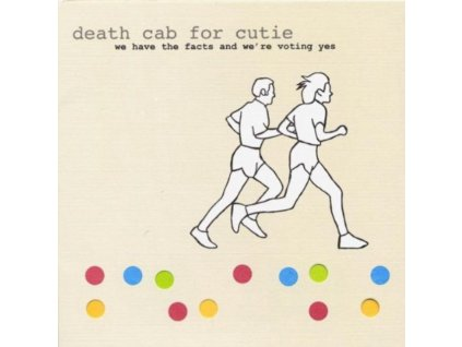 DEATH CAB FOR CUTIE - We Have The Facts And WeRe Voting Yes (CD)