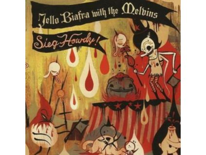 JELLO BIAFRA WITH THE MELVINS - Sieg Howdy (CD)