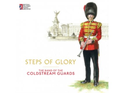 COLDSTREAM GUARDS BAND - Steps Of Glory (CD)