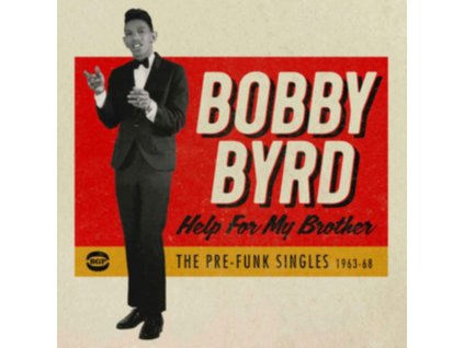 BOBBY BYRD - Help For My Brother: The Pre-Funk Singles 1963-68 (CD)