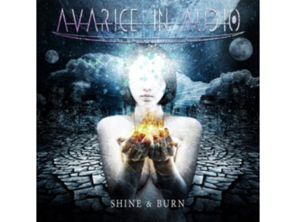 AVARICE IN AUDIO - Shine & Burn (CD)