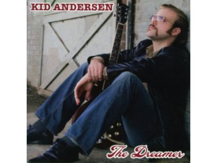 KID ANDERSEN - The Dreamer (CD)