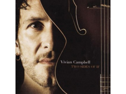 VIVIAN CAMPBELL - Two Sides Of If (CD)