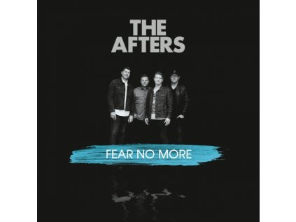 AFTERS - Fear No More (CD)