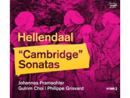 JOHANNES PRAMSOHLER / GULRIM CHOI / PHILIPPE GRISVARD - Pieter Hellendaal: Cambridge Sonatas (CD)