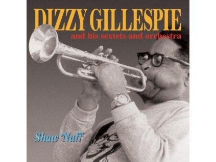 DIZZY GILLESPIE - Shaw Nuff (CD)