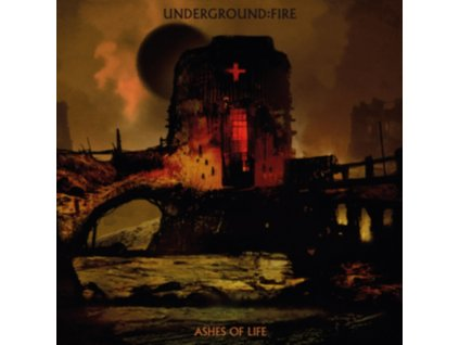 UNDERGROUND FIRE - Ashes Of Life (CD)