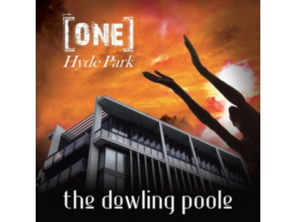 DOWLING POOLE - One Hyde Park (CD)