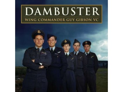 VARIOUS ARTISTS - Dambuster Wing Commander Guy Gibson Vc (CD)