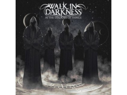 WALK IN DARKNESS - In The Shadows Of Things (CD)