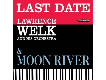 Lawrence Welk - Last Date/Moon River [Remastered] (Music CD)
