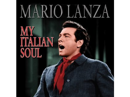 Mario Lanza - My Italian Soul (Music CD)