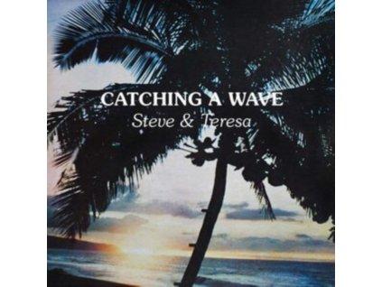 STEVE & TERESA - Catching A Wave (CD)