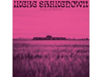 IKEBE SHAKEDOWN - Kings Left Behind (CD)