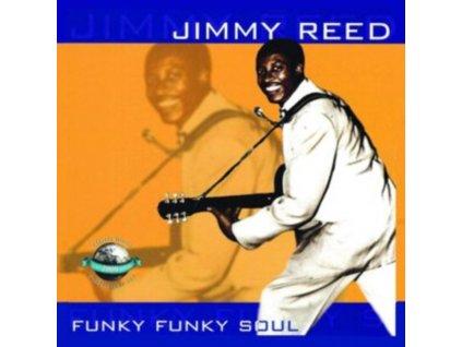 JIMMY REED - Funky Funky Soul (CD)