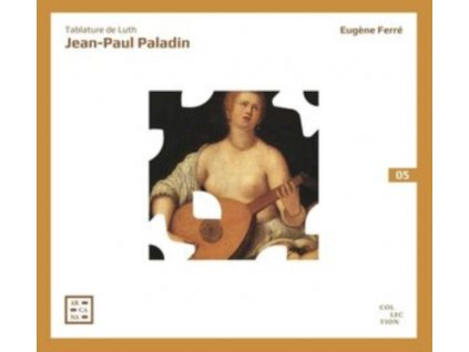 EUGENE FERRE - Paladin: Tablature De Luth (CD)