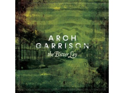 ARCH GARRISON - The Bitter Lay (CD)