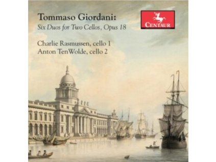 CHARLIE RASMUSSEN & ANTON TENWOLDE - Tommaso Giordani: Six Duos For Two Cellos. Opus 18 (CD)