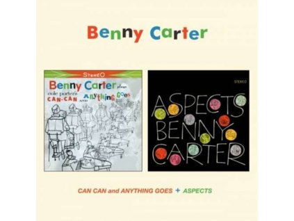 BENNY CARTER - Can Can And Anything Goes / Aspects (CD)