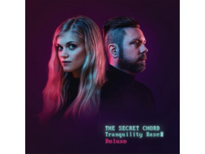 SECRET CHORD - Tranquility Base (Deluxe Edition) (CD)