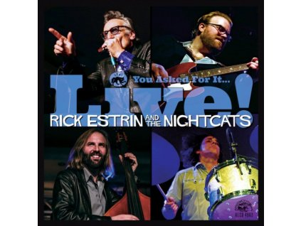RICK ESTRIN & THE NIGHTCATS - You Asked For It…Live! (CD)