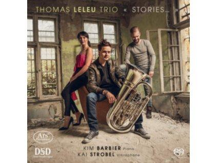 THOMAS LELEU TRIO - Stories: Works By Weill. Satie. Leleu (SACD)