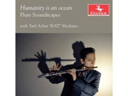 YAEL ACHER - Humanity Is An Ocean: Flute Soundscapes (CD)