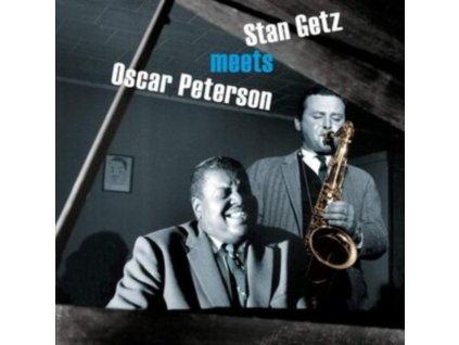 STAN GETZ & OSCAR PETERSON - Stan Getz Meets Oscar Peterson (+6 Bonus Tracks) (CD)