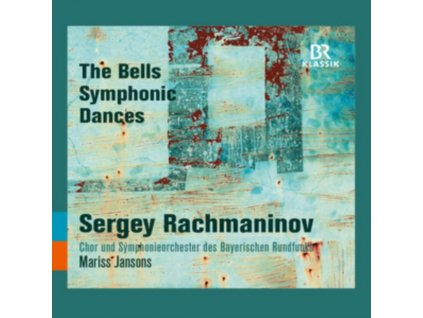 BR SO / MARISS JANSONS - Sergey Rachmaninov: The Bells / Symphonic Dances (CD)