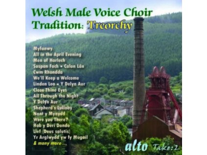 TREORCHY MALE VOICE CHOIR - Welsh Male Voice Choir Tradition: Treorchy (CD)