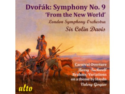 LONDON SYMPHONY ORCHESTRA / SIR COLIN DAVIS / BARRY TUCKWELL / VALERY GERGIEV - Dvorak: Symphony No. 9 In E Minor. Op. 95 / (From The New World) Carnival Overture. Op. 92 / Brahms: Variations On A Theme By Haydn Op. 56A / St Anthony Variations (CD)