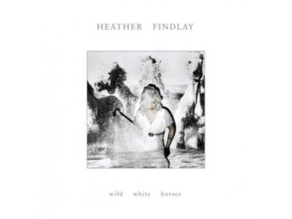 HEATHER FINDLAY - Wild White Horses (CD)