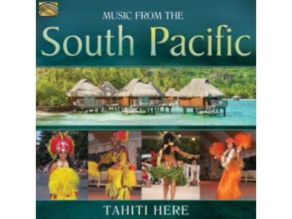 TAHITI HERE - Music From The South Pacific (CD)