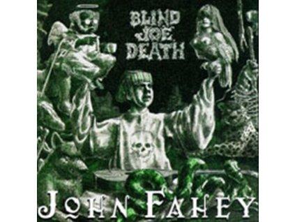 JOHN FAHEY - Cpt Blind Joe Death (CD)