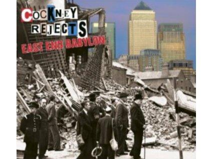 COCKNEY REJECTS - East End Babylon (CD)
