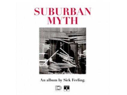 SICK FEELING - Suburban Myth (CD)